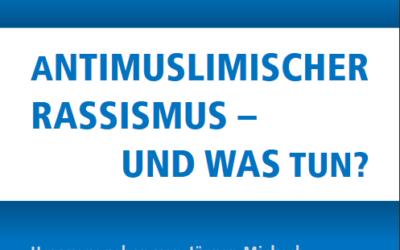 Broschüre: Antimuslimischer Rassismus