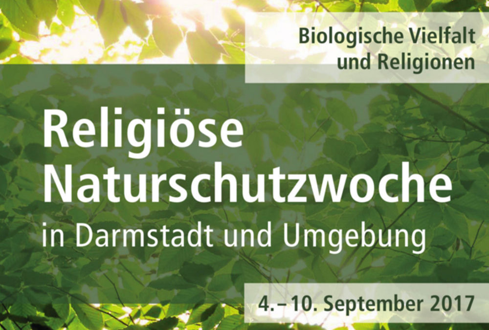 Pressemitteilung: Erste Religiöse Naturschutzwoche in Darmstadt – Eröffnungsveranstaltung am 4. September 2017