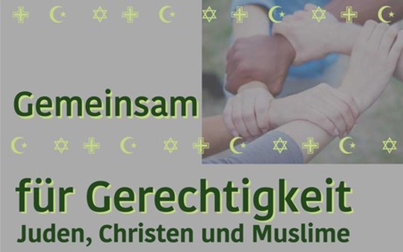 Gemeinsam für Gerechtigkeit – Juden, Christen und Muslime