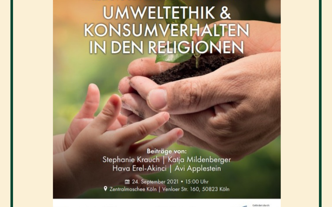 Köln: Umweltethik und Konsumverhalten in den Religionen